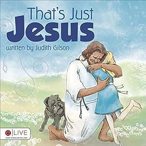 That's Just Jesus Audiobook