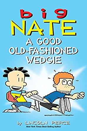 Amazon Com Big Nate A Good Old Fashioned Wedgie Ebook