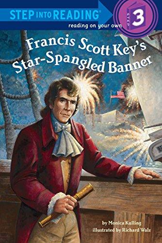 Francis Scott Key's Star-Spangled Banner (Step into - Keys Reading