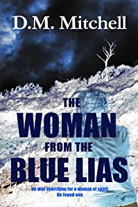 The Woman From The Blue Lias by D.M. Mitchell ebook deal