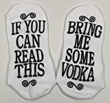 If You Can Read This Bring Me Some Vodka Gift Socks