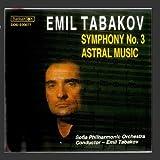 Tabakov: Symphony No. 3 & Astral Music
