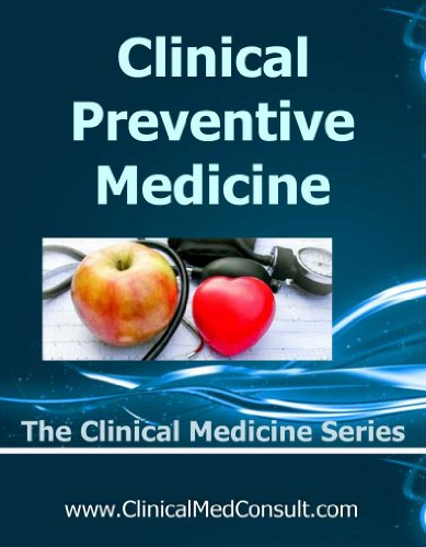Clinical Preventive Medicine - 2016 (The Clinical Medicine Series Book 33)