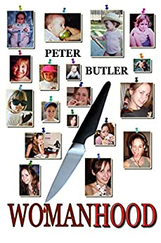 Womanhood by [Butler, Peter]
