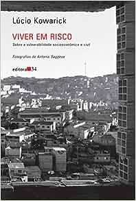 Viver Em Risco - Lucio Kowarick: Na: 9788573264296: Amazon.com: Books