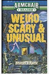Armchair Reader Weird, Scary & Unusual by Jeff Bahr (2008-08-29) Mass Market Paperback