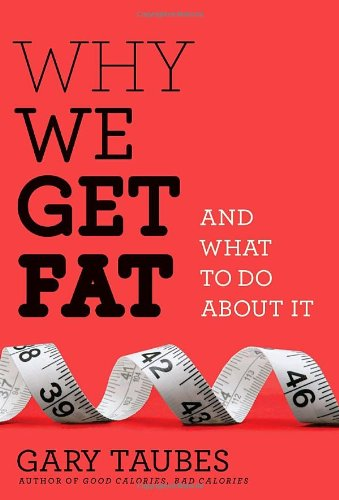 Why We Get Fat: And What to Do About It - Fun Cards Nutrition Food