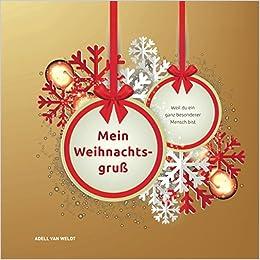 Weihnachtsgrüße Für Einen Besonderen Menschen.Mein Weihnachtsgruß Weil Du Ein Ganz Besonderer Mensch Bist German