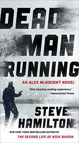 Dead Man Running (An Alex McKnight Thriller Book 11) (Best Places In The Upper Peninsula)
