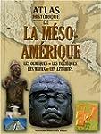 Atlas historique de l'ancienne Am�rique