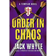 Order in Chaos: Knights Templar Trilogy 3