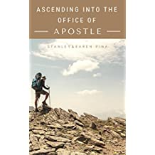 Ascending Into the Office of Apostle