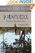 #9: La vida entre mis dedos: Sentimientos traducidos en letras (Spanish Edition)
