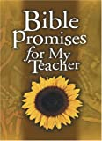 Bible Promises for My Teacher, Lawrence Kimbrough, 0805427341