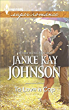 To Love a Cop (Harlequin Large Print Super Romance)