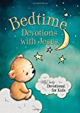 Bedtime Devotions with Jesus: My Daily Devotional for Kids