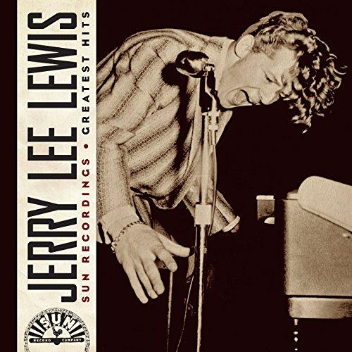 Jerry Lee Lewis - Sun Recordings Greatest Hits - Zortam Music