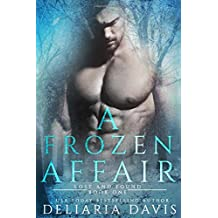 A Frozen Affair (Lost and Found)