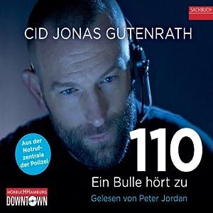 110 - Ein Bulle hört zu Audiobook