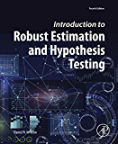 Introduction to Robust Estimation and Hypothesis Testing (Statistical Modeling and Decision Science)