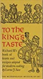 To the King's Taste, Lorna J. Sass, 0870991337