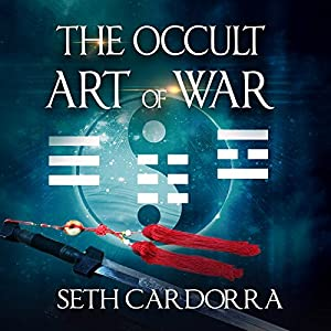 The Occult Art of War Audiobook