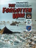 The Forgotten War Vol. 2 : A Pictorial History of WWII in Alaska and NW Canada, Cohen, Stan B., 0933126700