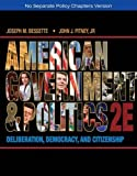 American Government and Politics 2nd Edition