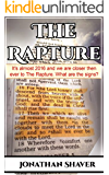 The Rapture: It's 2016 and we are closer then ever to The Rapture. What are the signs? (Our Hidden History and Future Series Book 5)