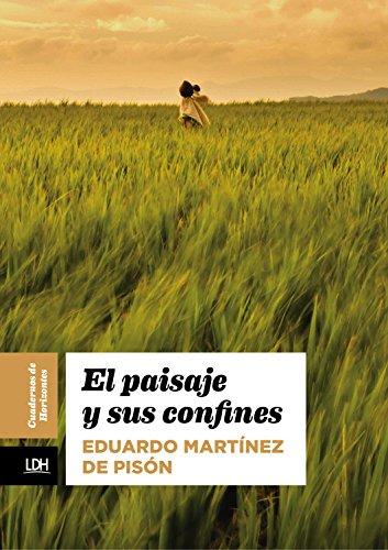 El paisaje y sus confines (Cuadernos de Horizonte nº 5) (Spanish Edition)
