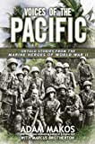 Voices of the Pacific, Adam Makos and Marcus Brotherton, 0425257827