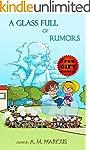 Children's Book: A Glass Full of Rumo...