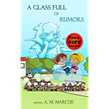 Children's Book: A Glass Full of Rumors: (Social Skills for Children in Dealing with Bullies in School) (bullying books for kids Book 2)