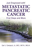 Just Diagnosed with Metastatic Pancreatic Cancer: First Steps and More