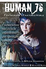 Human 76 : Fragments of a Fractured World Paperback
