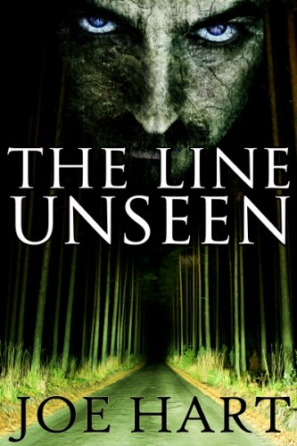 The Line Unseen by [Hart, Joe]