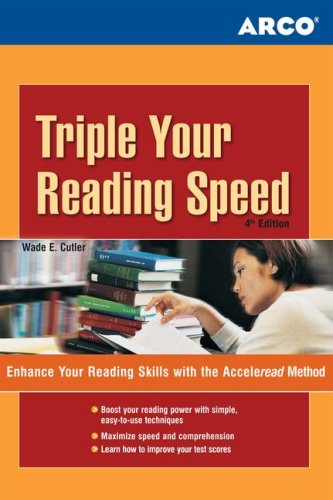Triple Your Reading Speed: Enhance your reading skills with the Acceleread method