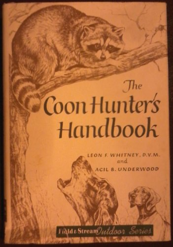 Coon Hunter's Handbook