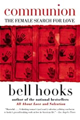 Communion: The Female Search for Love Paperback