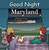 Good Night Maryland (Good Night Our World)
