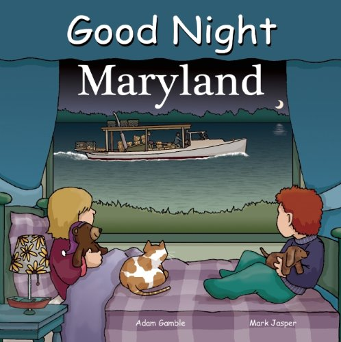 Good Night Maryland (Good Night Our - Annapolis Kids