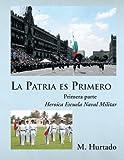 La Patria Es Primero, M. Hurtado, 1617646504