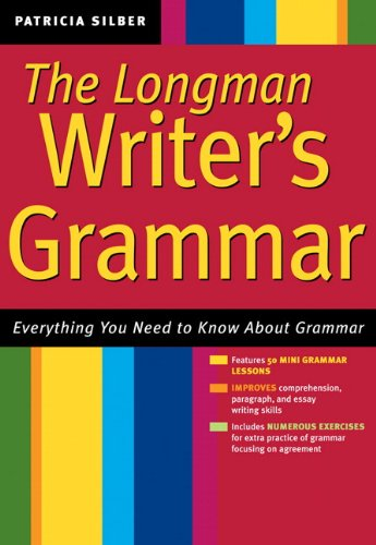 The Writer's Grammar: Everything You Need to Know About Grammar
