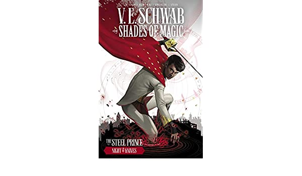 Shades of Magic Vol. 2: The Night of Knives (Shades of Magic - The Steel Prince)