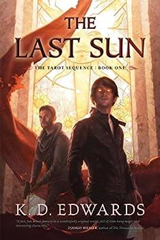 The Last Sun by K.D. Edwards