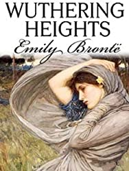 Wuthering Heights - Full Version (Annotated) (Literary Classics Collection Book 16)