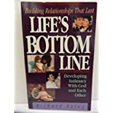 Life's Bottom Line: Building Relationships That Last