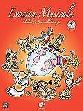 Evasion Musicale Livre de l'élève