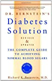 Dr. Bernstein's Diabetes Solution, Richard K. Bernstein, 0316167169