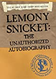 Lemony Snicket the Unauthorize